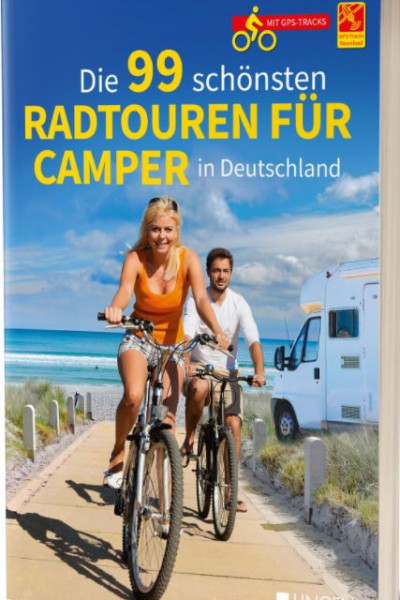 Die 99 schönsten Radtouren für Camper in Deutschland