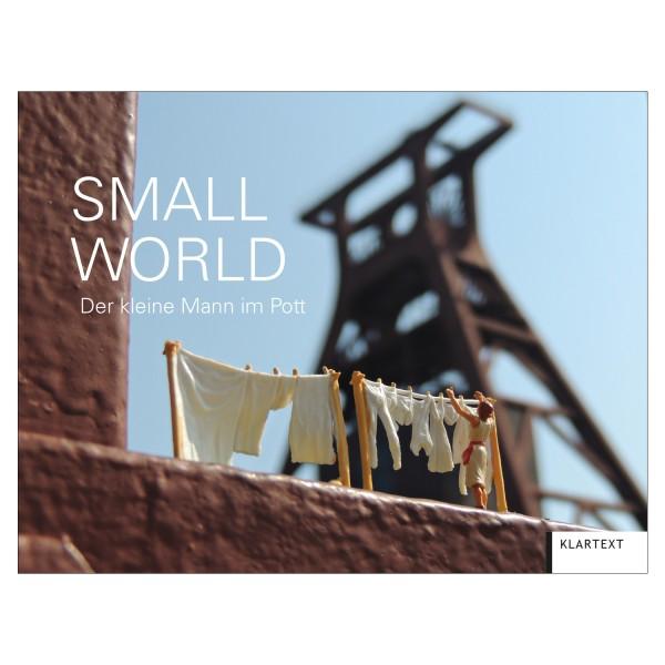 Small World: Ruhrgebiet. Kleiner Mann im Pott