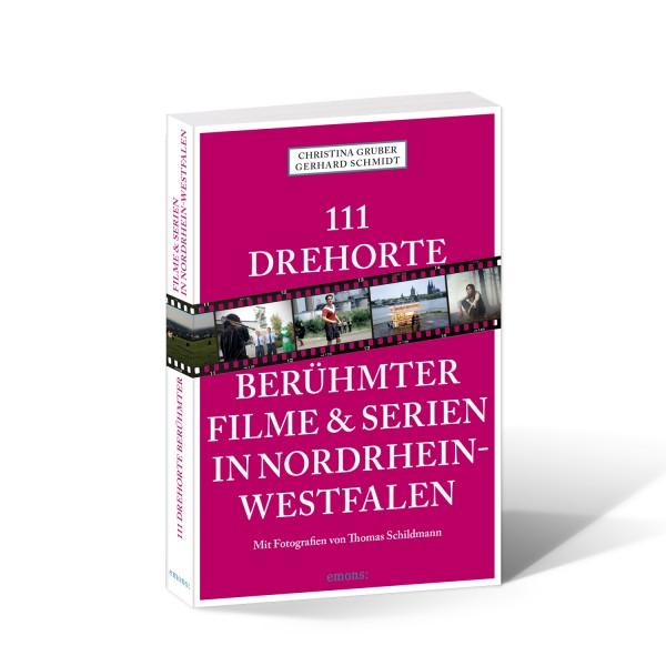 111 Drehorte berühmter Filme&Serien in NRW