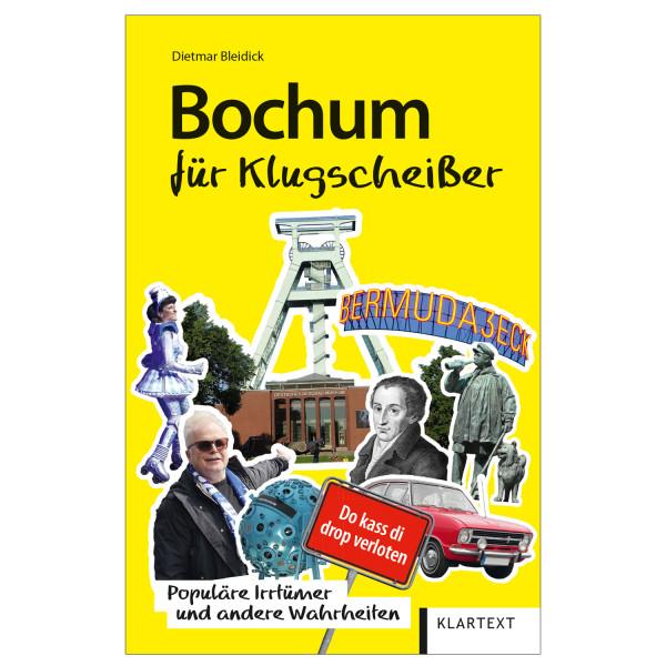 Bochum für Klugscheisser